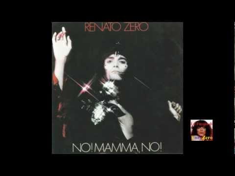 , title : 'Renato Zero - NO! MAMMA, NO!'
