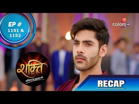 Shakti | शक्ति | Episode 1151 & 1152 | Recap