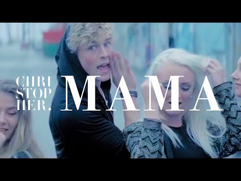 christopher - Official music video for Christopher's single Mama. iTunes http://smarturl.it/MamaiTuns Spotify http://smarturl.it/MamaSpotify Wimp http://smarturl.it/MamaWm...