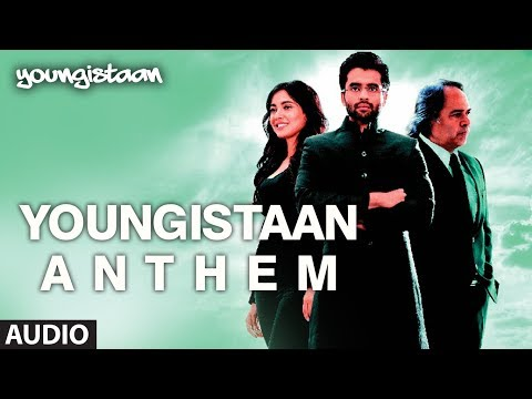 Youngistaan Anthem Full Song (Audio) | Jackky Bhagnani, Neha Sharma Youngistaan Anthem Full Song (Audio) | Jackky Bhagnani, Neha Sharma