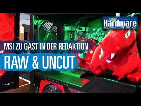 MSI zu Besuch bei PC Games Hardware / PCGH Raw & Uncut -