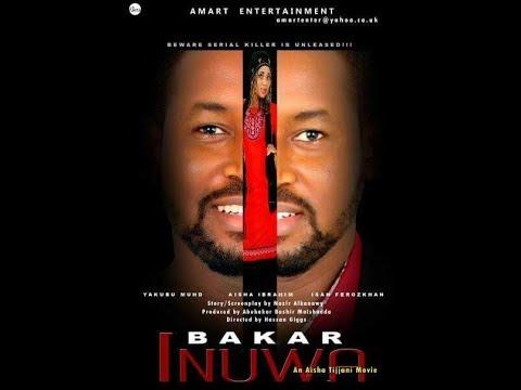 Bakar Inuwa 1&2 LATEST HAUSA film