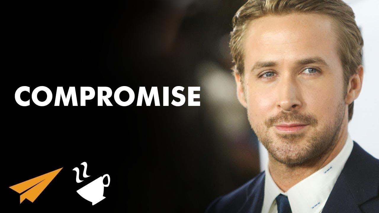 Compromise - Ryan Gosling (@RyanGosling) - #Entspresso