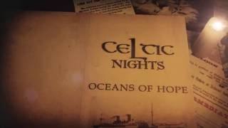 Celtic Nights- Oceans of Hope