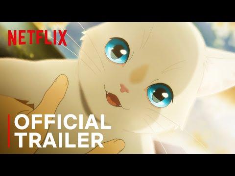 A Whisker Away   Official Trailer   Netflix