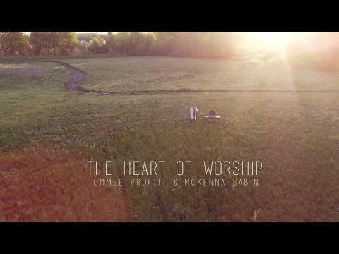 The Heart of Worship - Matt Redman // Worship Cover by Tommee Profitt & McKenna Sabin (видео)