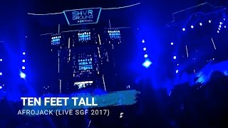 Thank's for watching Like Share and Subscribe !!!SHVR Ground Festival 2017Presented by  : Hype Music & SHVRPerfomed by  : AfrojackTitle                        : Ten Feet TallStage                      : Frozen EmpireFollow me on Instagram : @gee_fanur#SGF17 Petjaaah#SGF18 Petjaaah se Petjaah PetjaaahnyaMusic Copyrights (C) : Afrojackhttp://www.soundcloud.com/afrojackAfrojackVEVO www.youtube.com/user/AfrojackVEVOAfrojackTVwww.youtube.com/user/AFROJACKTVVan de Wall International Ltd., under exclusive license to PM:AM Recordings/Universal Music BV/Island Def Jam