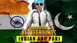PUBG - INDIAN AND PAKISTANI BOYS FT: BrarTV