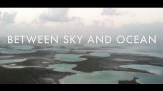 FOLLOW ON FACEBOOK: https://www.facebook.com/BetweenSkyAndOcean Directed and Edited by Wojciech Hupert Music:...
