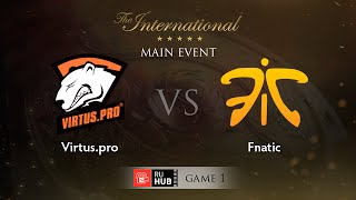 Virtus.Pro vs Fnatic, game 1