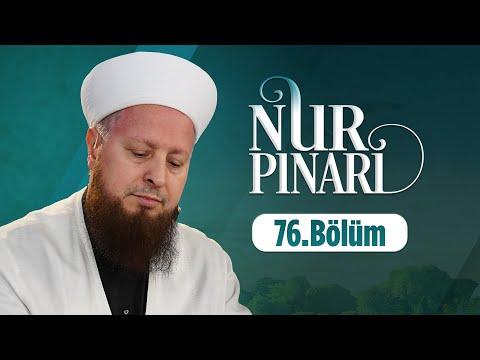 Mustafa Özşimşekler Hocaefendi ile NUR PINARI 77.Bölüm 28 Şubat 2017 Lâlegül TV