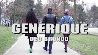Download Lagu DEO BRONDO - GENERIQUE ( ÇA VA SE SAVOIR  ) Mp3