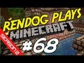 [S2E68] Let's Play Minecraft - Canal Flooding!