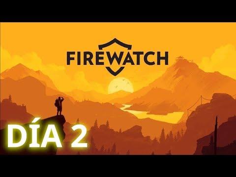 🔥 Firewatch - Día 2. En busca del fuego perdido