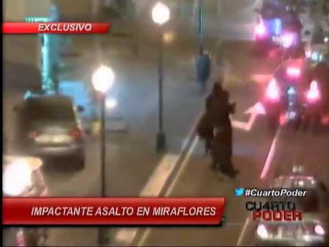 Impactante asalto en Miraflores