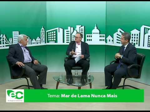 Ecologia e Cidadania – Mar de Lama Nunca Mais bloco 2/3