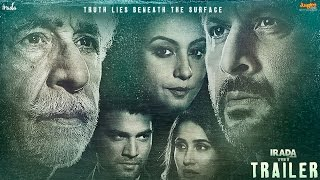 Nonton Irada   Official Trailer   Naseeruddin Shah   Arshad Warsi   Releasing 17th February 2017 Film Subtitle Indonesia Streaming Movie Download
