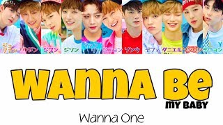 Video Wanna Be(My Baby)-Wanna One(워너원/わなわん)【日本語字幕/かなるび/歌詞】 MP3, 3GP, MP4, WEBM, AVI, FLV Juni 2018