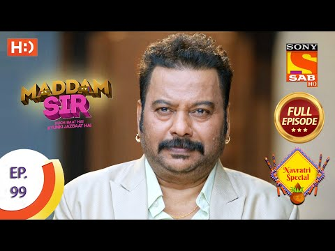Maddam Sir - Ep 99 - Full Episode - 27th October 2020