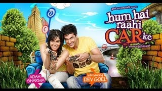 Trailer - Hum Hai Raahi Car Ke