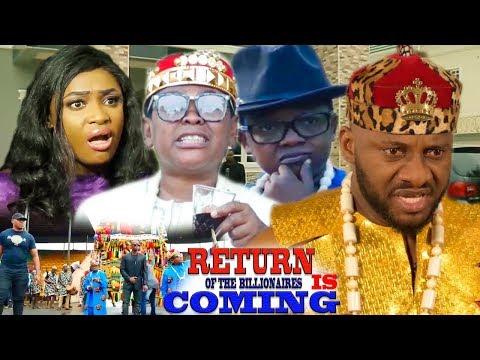 Return Of The Billionaires Is Coming {Full Movie} - Yul Edochie|Aki & Pawpaw| 2019 Nollywood Movie