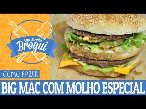 Receitas Salgadas - COMO FAZER BIGMAC COM MOLHO ESPECIAL DO MCDONALDS  Ana Maria Brogui #33