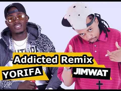 YORIFA ft JIMWAT & Adomizeh Addicted Remix (Official)