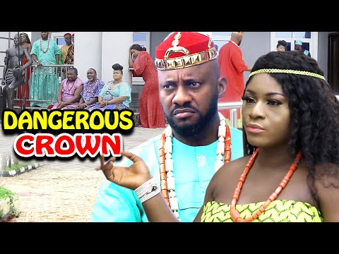 Dangerous Crown NEW MOVIE Season 5&6 - Destiny Etiko & Yul Edochie  2020 Latest Nigerian  Movie