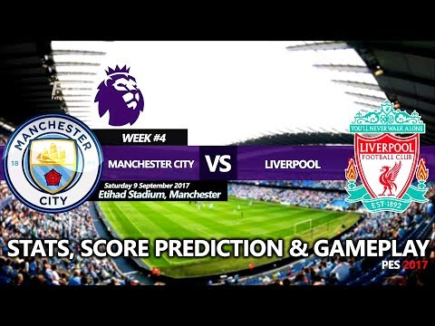 Manchester City Vs Liverpool | Premier League 2017/18 | Stats, Prediction & Gameplay