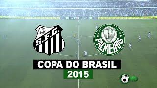 Santos SP / Estádio Vila Belmiro / 25-11-15 Copa Do Brasil 2015 / Final / Jogo De Volta Íntegra Santos 1 x 0 Palmeiras em HD Gols: Gabriel.