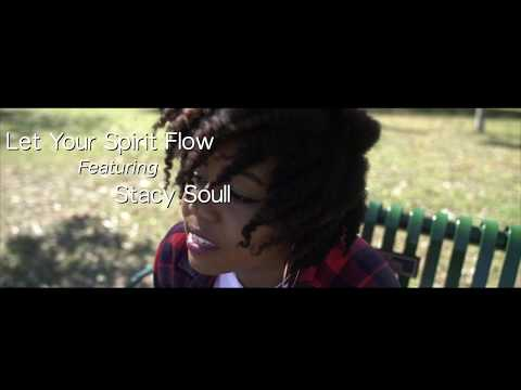 Let Your Spirit Flow (Official Music Video)