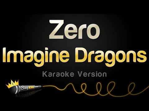 Imagine Dragons - Zero (Karaoke Version)