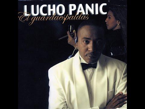 LUCHO PANIC - EL GUARDAESPALDA (BACHATA)