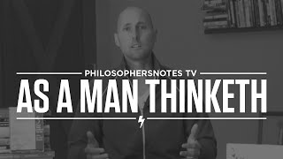 PNTV: As a Man Thinketh by James Allen