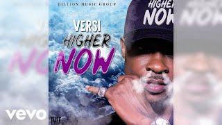 Versi - Higher Now (Official Audio)