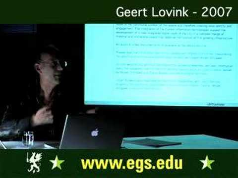 Geert Lovink. Blogging and Critical Internet Culture. 2007 3/8