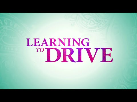 """Learning to Drive"" Trailer"