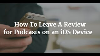 Tutorial: How To Create An iTunes Review From Your iOS Device