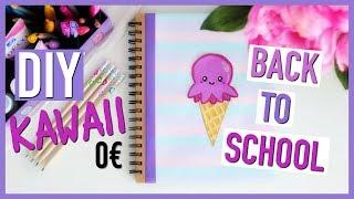 DIY 0€ Back To School Facile (français) KAWAII : Fournitures Scolaires trop cute avec presque rien ! Agenda ou cahier glace kawaii ou pot de crayons en récup, ...