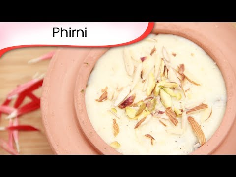 Phirni Recipe | Rice Pudding Recipe | Ramzan Special Recipe | Indian Sweets Recipe | Ruchi Bharani