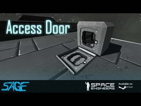access - Small Access door, for crawlspaces, & vertical entrances to ships. This mod is survival ready, with build stages and requirements, can be colored, & is fully functional. Get this mod here:...