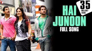 Download Lagu Hai Junoon - Full Song HD | New York | John Abraham | Katrina Kaif | Neil Nitin Mukesh | KK Mp3