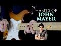 Habits of John Mayer
