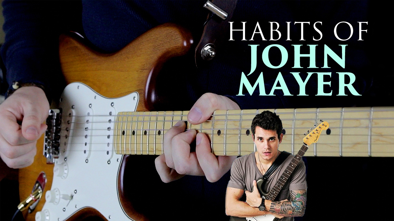 Habits of John Mayer