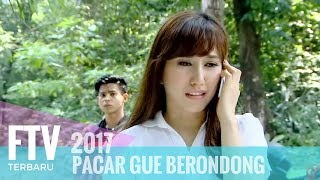 Video FTV Louise Anastasya & Arnold Leonard - Pacar Gue Brondong MP3, 3GP, MP4, WEBM, AVI, FLV September 2018