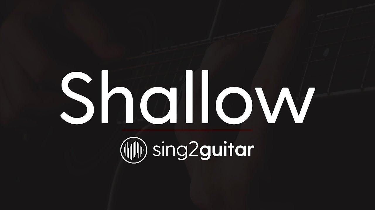 Shallow (Lower Key – Acoustic Guitar Karaoke) Lady Gaga & Bradley Cooper
