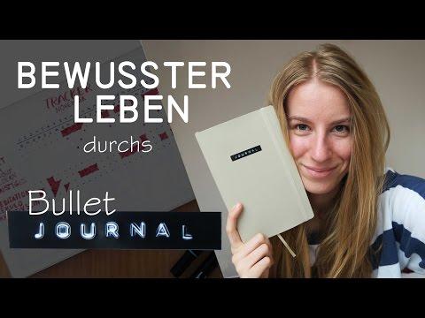 Bullet Journal - bewusster Leben durch ein Notizbuch, Achtsamkeit, Tracker, Dankbarkeit
