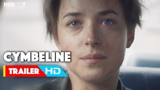 'Cymbeline' Official Trailer #1 (2015) Ethan Hawke, Dakota Johnson Movie HD