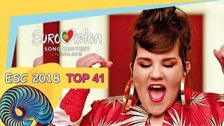 Video Eurovision 2018 - My Top 41 [So Far] MP3, 3GP, MP4, WEBM, AVI, FLV Maret 2018