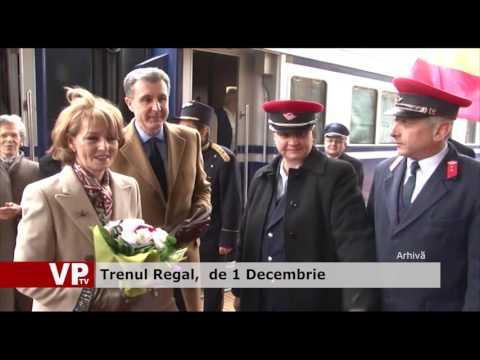 Trenul Regal, de 1 Decembrie